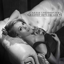 "Carrie Underwood – ""Greatest Hits: Decade #1"""