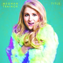 """Meghan Trainor – """"Title (Deluxe Edition)"""""""