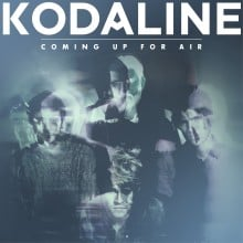 "Kodaline – ""Coming Up for Air"""