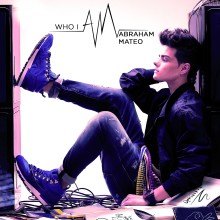 Abraham Mateo – 'Who I Am'
