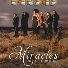"Kansas – ""Miracles Out of Nowhere"""