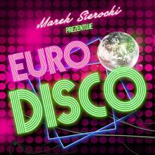 Various – Marek Sierocki Prezentuje: Euro Disco