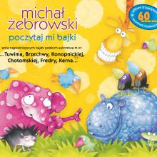 Michał Żebrowski – Poczytaj mi bajki