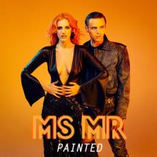 """Jeden z najlepiej przyjętych duetów ostatnich lat, MS MR, powraca z nowym singlem """"Painted"""", który zapowiada ich nową płytę"""