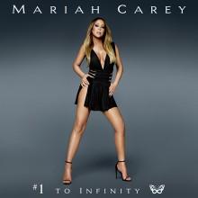 "Mariah Carey – ""#1 To Infinity"""