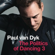"Paul Van Dyk – ""The Politics of Dancing 3"""