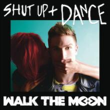 """WALK THE MOON sztormują listy przebojów singlem """"Shut Up And Dance"""" osiem miesięcy po jego premierze!"""
