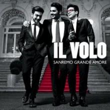 """Il Volo – """"Sanremo Grande Amore"""""""