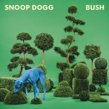 "Snoop Dogg – ""BUSH"" LP"