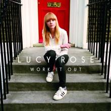 LUCY ROSE – zobacz kolejny szalony klip zwiastujący płytę 'Work It Out'  – premiera juz 10 lipca!