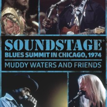 "Muddy Waters and Friends – ""Soundstage: Blues Summit Chicago, 1974"""