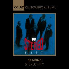 "De Mono – 'Stereo Hity"" (Kultowe Albumy)"