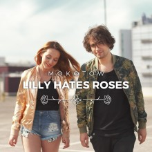 """Tak brzmi """"Mokotów"""" według Lilly Hates Roses"""