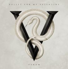 Bullet For My Valentine powracają z nową płytą! 'Premiera 'VENOM' 14 sierpnia!