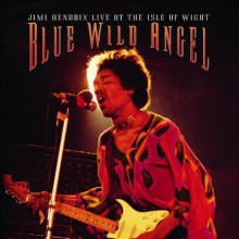 "Jimi Hendrix – ""Blue Wild Angel: Jimi Hendrix Live at the Isle of Wight"""