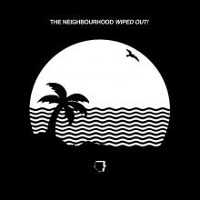 """The Neighbourhood powraca z drugą płytą studyjną """"Wiped Out!"""" – premiera 30 października"""