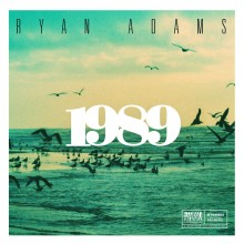 """RYAN ADAMS – album-interpretacja przebojowej płyty Taylor Swift """"1989"""" już w sprzedaży cyfrowej!"""