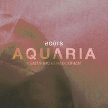 BOOTS – innowacyjny producent wydaje solowy album AQUΛRIA!