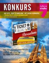 """Konkurs """"Ticket to… Barcelona"""". Wygraj wycieczkę!"""