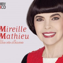"""Mireille Mathieu – """"Une vie d'amour (Best Of)"""""""