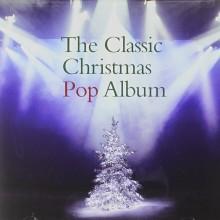 "Various – ""The Classic Christmas Pop Album"""