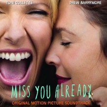 "Various – ""Miss You Already (Original Motion Picture Soundtrack)"""