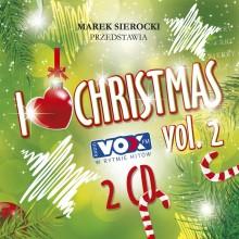 "Various – ""Marek Sierocki Przedstawia: I Love Christmas. Volume 2"""