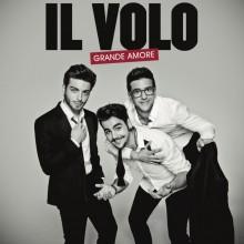 """Il Volo – """"Grande Amore"""""""