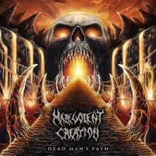 "Malevolent Creation – ""Dead Man's Path"""
