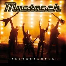 """Mustasch – """"Testosterone"""""""