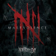"New Years Day – ""Malevolence"""