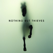 "NOTHING BUT THIEVES – ""Nothing But Thieves"""