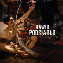 "Dawid Podsiadło – ""Annoyance and Disappointment"""