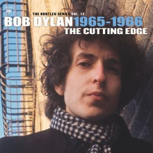 """Bob Dylan – """"The Best of The Cutting Edge 1965-1966: The Bootleg Series Vol. 12"""""""