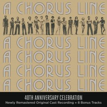 Original Broadway Cast of A Chorus Line – 40th Anniversary Celebration (Original Broadway Cast Recording)