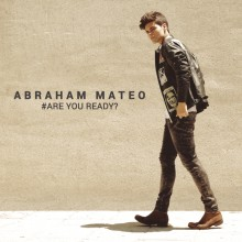 "Abraham Mateo – ""Are You Ready?"""