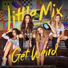 Little Mix – Get Weird