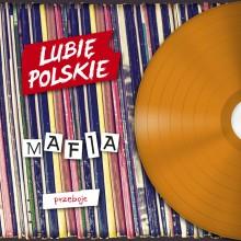 """Mafia – """"Przeboje"""""""