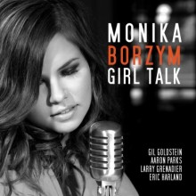 "Monika Borzym – ""Girl Talk"" LP"