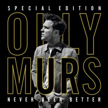 "OLLY MURS – ""Never Been Better – The Special Edition (CD+DVD)""!"