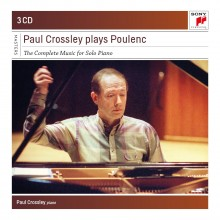 Paul Crossley Plays Poulenc – Paul Crossley Plays Poulenc – Complete Works for Piano