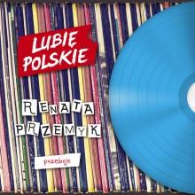 """Renata Przemyk – """"Przeboje"""""""