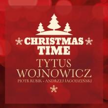 """Tytus Wojnowicz – """"Christmas Time"""""""