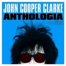 "John Cooper Clarke – ""Anthologia"" (LP)"