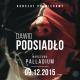 """Premierowy koncert DAWIDA PODSIADŁO,  promujący płytę """"Annoyance And Disappointment""""!"""