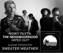 THE NEIGHBOURHOOD na trzech koncertach w Polsce!