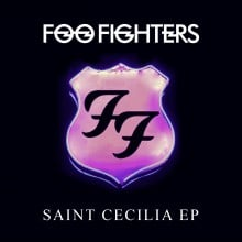 "FOO FIGHTERS – ""Saint Cecilia EP"""