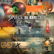 Spock's Beard – TheFirst Twenty Years