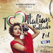 "Various – ""Marek Sierocki Przedstawia: I Love Italian Ballads"""