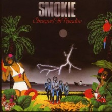 "Smokie – ""Strangers In Paradise (New Extended Version)"""